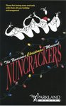 Nuncrackers: The Nunsense Christmas Musical by Parkland College Theatre