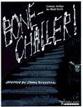 Bone Chiller!