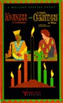 Kwanzaa: A Celebration and A Child's Christmas in Wales