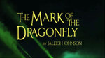 Mark of the Dragonfly Book Trailer by Gloria Roubal